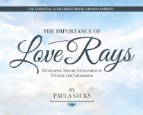 The Importance of Love Rays - Parenting Book