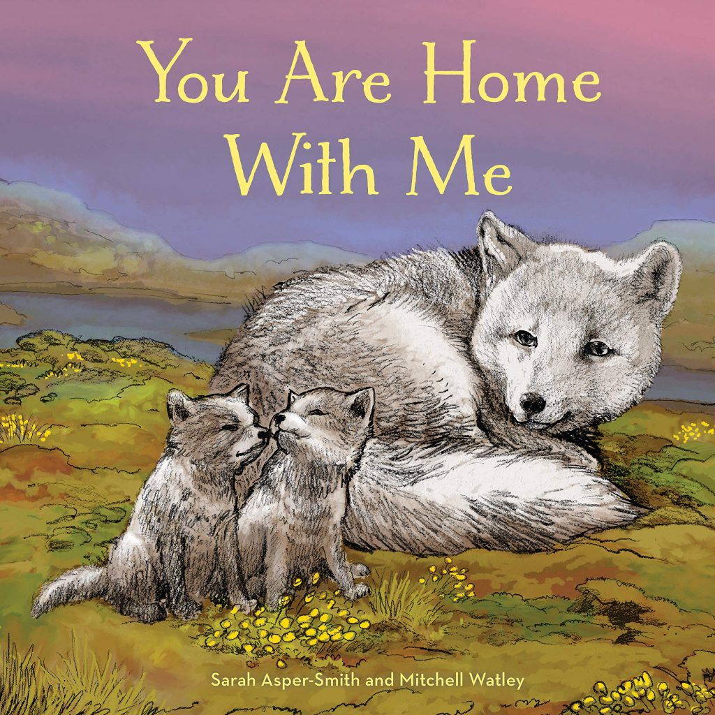 You Are Home with Me by Sarah Asper-Smith and Mitchell Watley